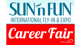 SUN 'n FUN: Come to the Fly-In, Leave with a Job