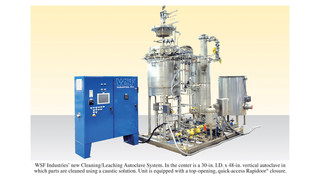 WSF Industries Introduces New Leaching Autoclave System for Caustic Cleaning of Parts and Components