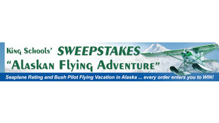 King Schools Alaskan Aviation Adventure Sweepstakes Includes Seaplane Rating and Bush Flying